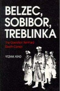 Belzec, Sobibor, Treblinka-Yitzhak Arad